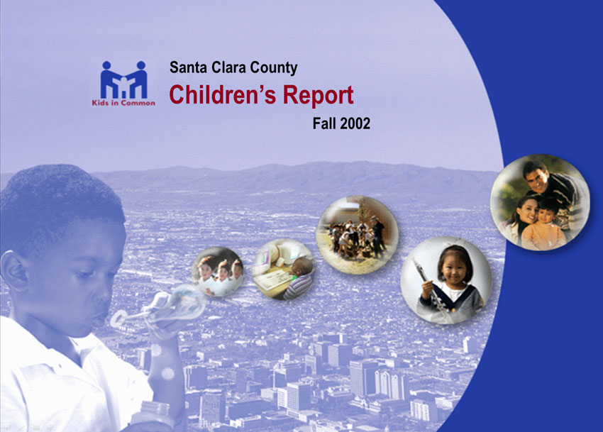 Mulitple images and text to create a composite image for Santa Clara County Children's Report cover