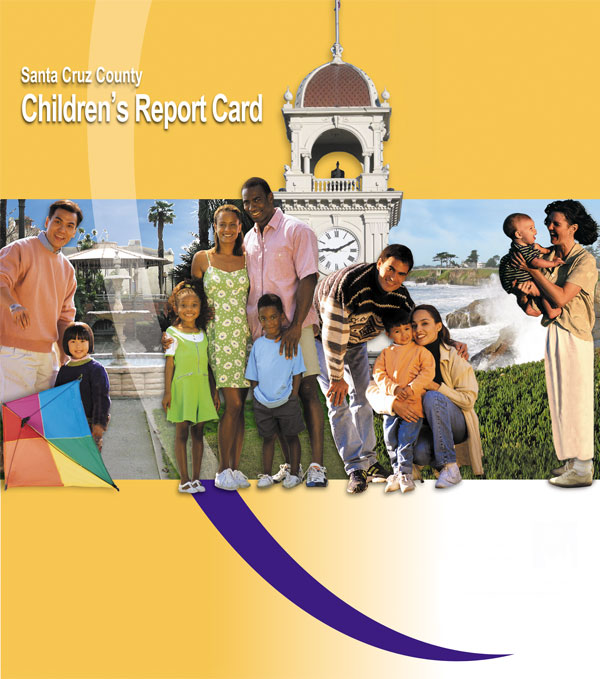 Multiple images and text create a composite image for a Santa Cruz County Children's Report cover